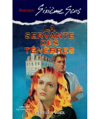 La servante des ténèbres (Rebecca York) - Sixième Sens Harlequin N° 81