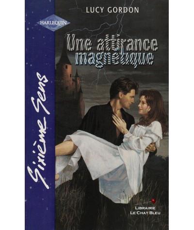 Une attirance magnétique (Lucy Gordon) - Sixième Sens Harlequin N° 151