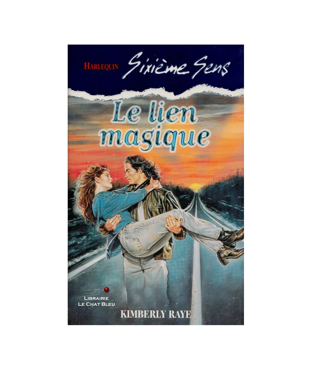 N° 78 - Le lien magique (Kimberly Raye)