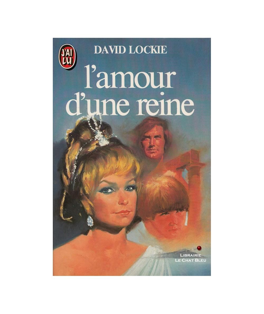 L'amour d'une reine (David Lockie) - J'ai lu N° 1499