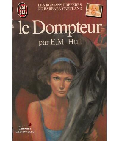Le Dompteur (Edith Maude Hull) - J'ai lu N° 1484