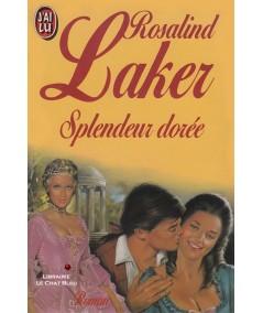 Splendeur dorée (Rosalind Laker) - J'ai lu N° 2549