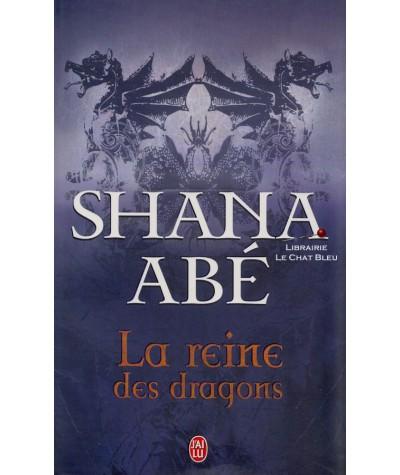 La reine des dragons (Shana Abé) - J'ai lu N° 9087