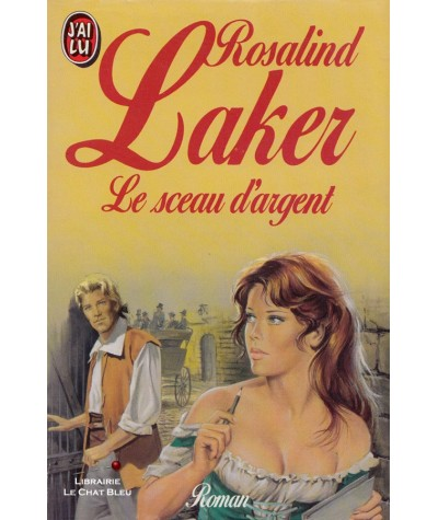 Le sceau d'argent (Rosalind Laker) - J'ai lu N° 3032