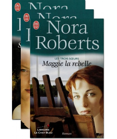 Les trois soeurs (Nora Roberts) - Editions J'ai lu