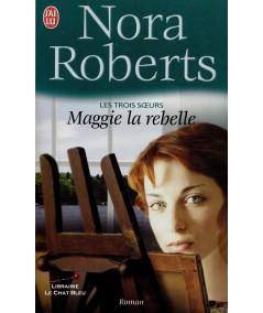 Les trois soeurs (Nora Roberts) - Editions J'ai lu N° 4102
