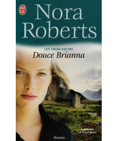 Les trois soeurs (Nora Roberts) - Editions J'ai lu N° 4147
