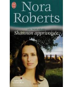 Les trois soeurs (Nora Roberts) - Editions J'ai lu N° 4371