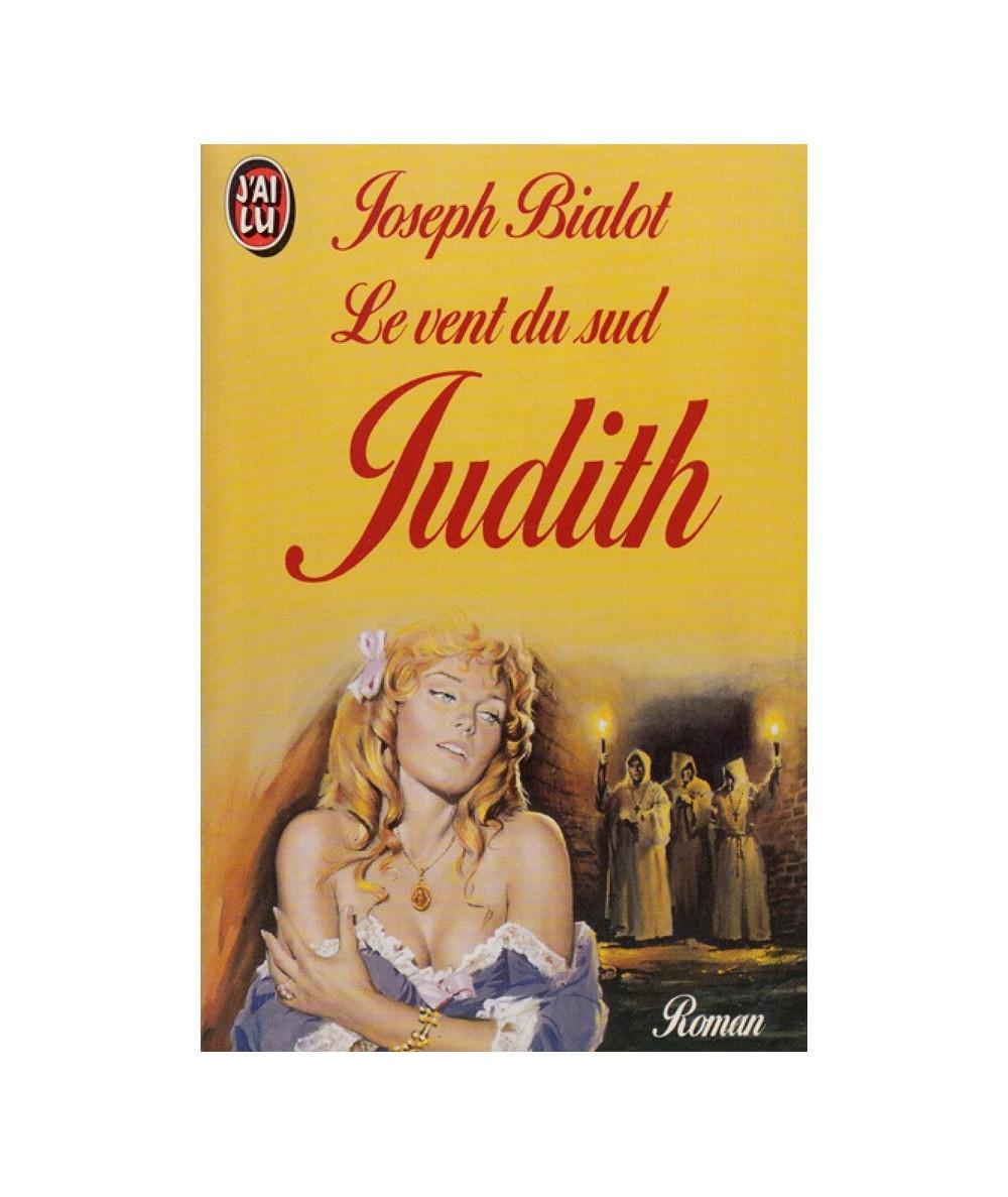 N° 3098 - Le vent du sud : Judith (Joseph Bialot)