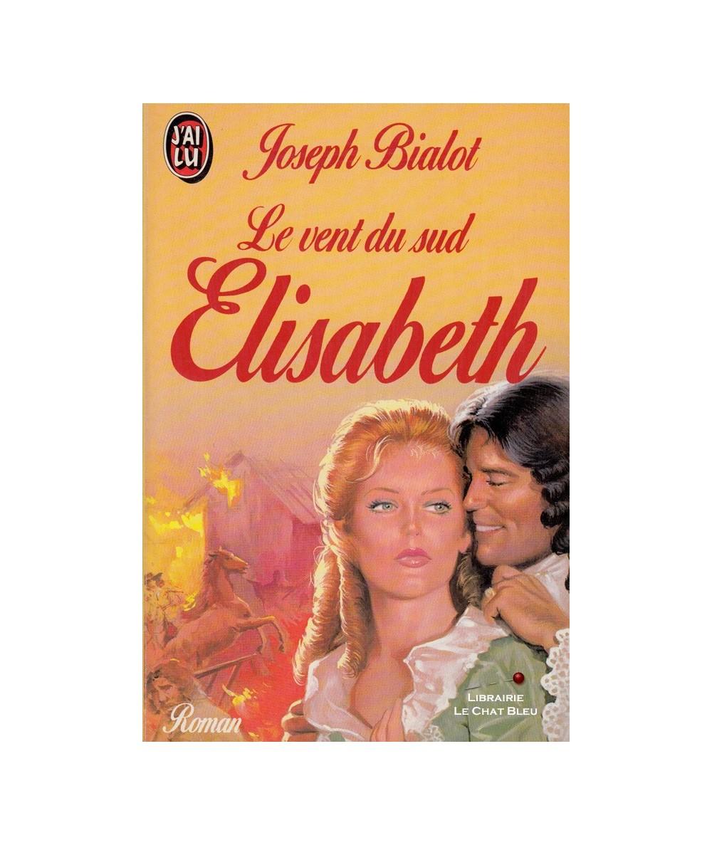 N° 3088 - Le vent du sud : Elisabeth (Joseph Bialot)