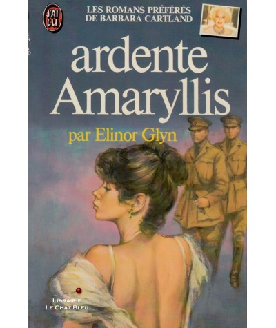 Ardente Amaryllis (Elinor Glyn) - J'ai lu N° 1240
