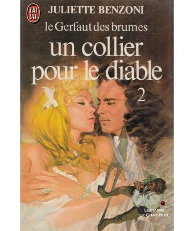 Un collier pour le diable (Juliette Benzoni) - Le Gerfaut des brumes - J'ai lu