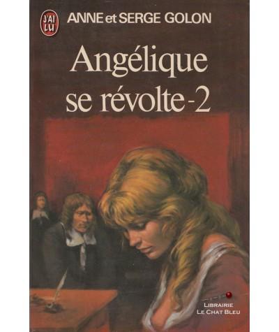 Angélique se révolte T2 (Anne et Serge Golon) - J'ai lu N° 676