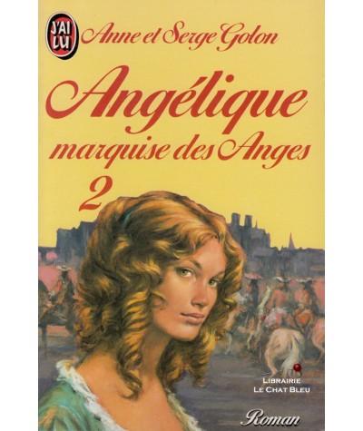 Angélique marquise des Anges T2 (Anne et Serge Golon) - J'ai lu N° 668