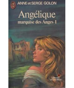 Angélique marquise des Anges T1 (Anne et Serge Golon) - J'ai lu N° 667