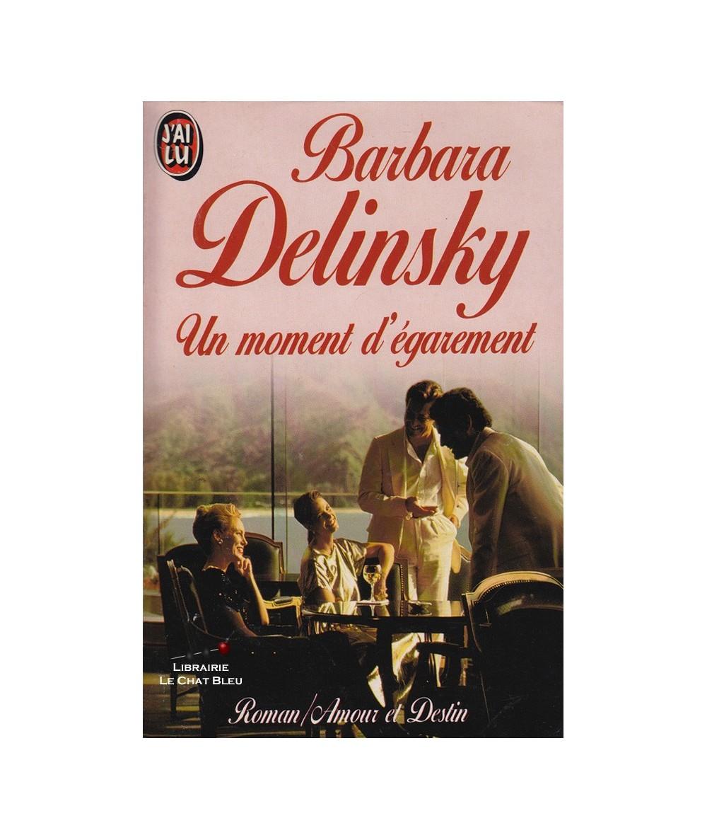 Un moment d'égarement (Barbara Delinsky) - J'ai lu N° 3728