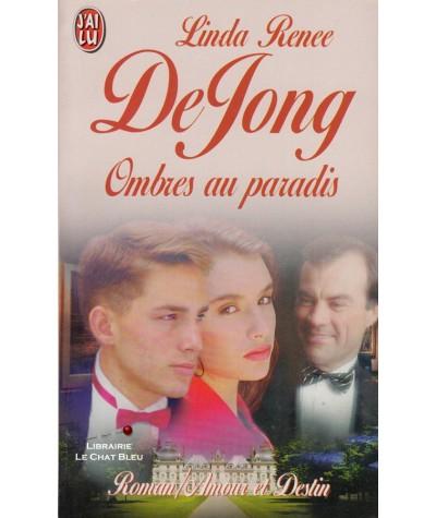 Ombres au paradis (Linda Renee DeJong) - J'ai lu N° 4322