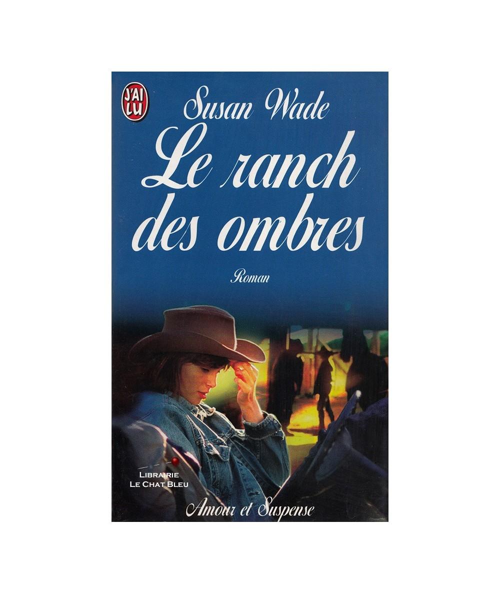 N° 4612 - Le ranch des ombres (Susan Wade)
