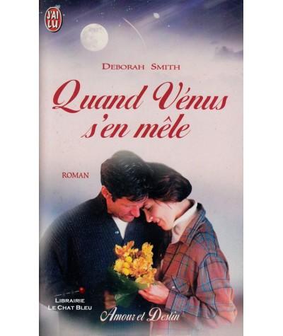 Quand Vénus s'en mêle (Deborah Smith) - J'ai lu N° 5504