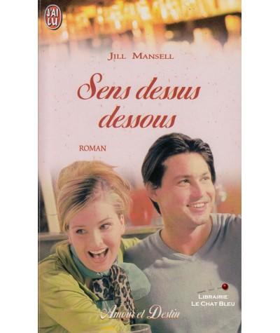 Sens dessus dessous (Jill Mansell) - J'ai lu N° 5680