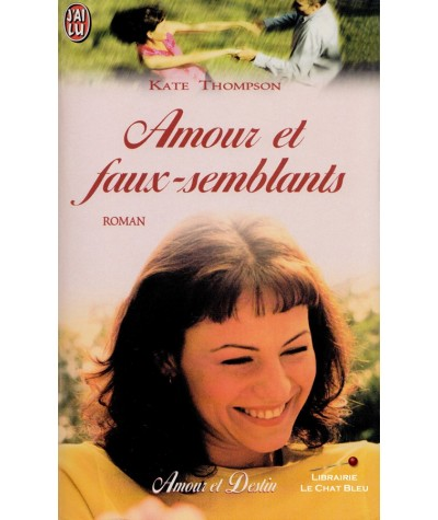 Amour et faux-semblants (Kate Thompson) - J'ai lu N° 6110
