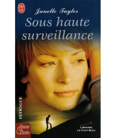 Sous haute surveillance (Janelle Taylor) - J'ai lu N° 6946