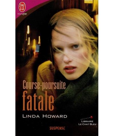 Course-poursuite fatale (Linda Howard) - J'ai lu N° 7858