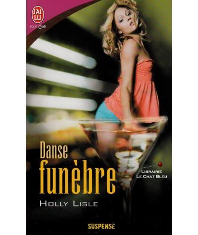 Danse funèbre (Holly Lisle) - J'ai lu N° 8182