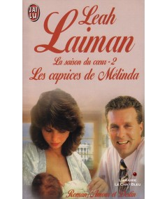 La saison du coeur (Leah Laiman) - Editions J'ai lu