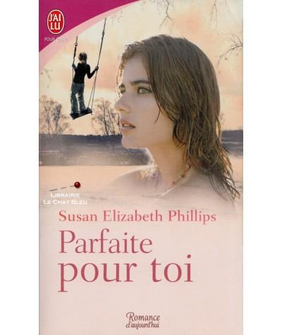 Parfaite pour toi (Susan Elizabeth Phillips) - J'ai lu N° 8186