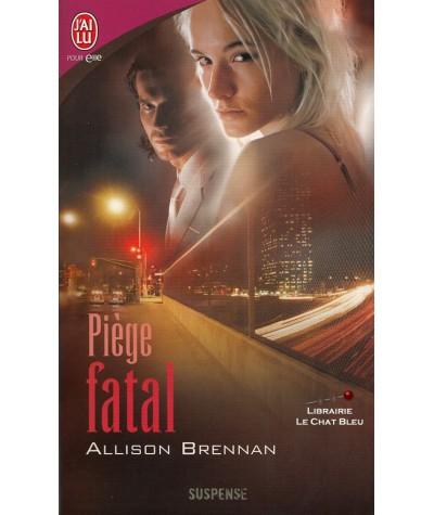 Piège fatal (Allison Brennan) - J'ai lu N° 8274