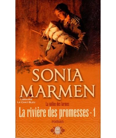 La vallée des larmes : La rivière des promesses T1 (Sonia Marmen) - J'ai lu N° 9066