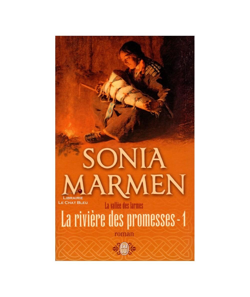 N° 9066 - La vallée des larmes : La rivière des promesses T1 (Sonia Marmen)