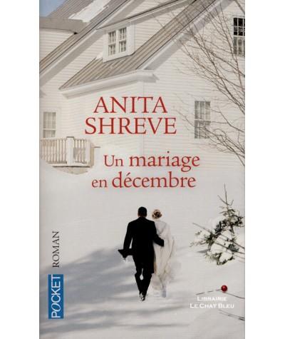 Un mariage en décembre (Anita Shreve) - Pocket N° 14247