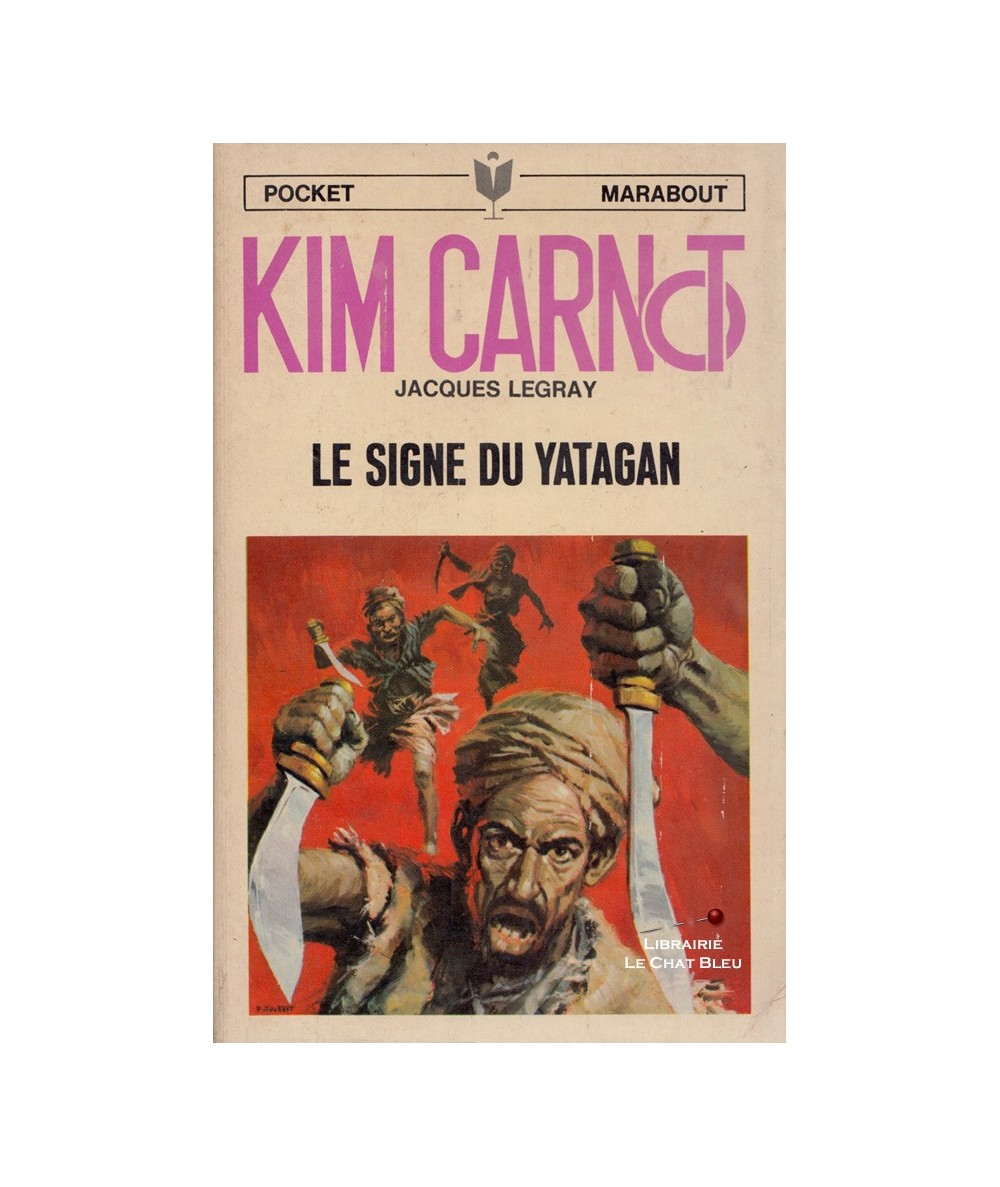 N° 43 - Kim Carnot : Le signe du Yatagan (Jacques Legray) - Marabout Pocket