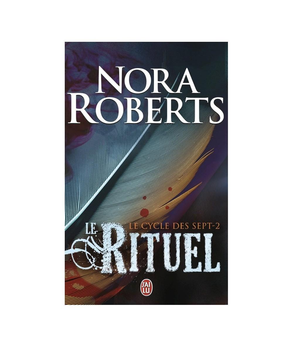 Le cycle des sept T2 : Le rituel (Nora Roberts)