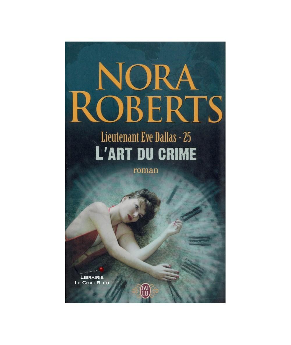 N° 8871 - Lieutenant Eve Dallas T25 : L'art du crime (Nora Roberts)