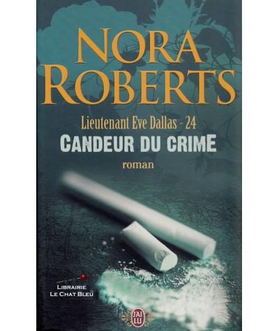 Lieutenant Eve Dallas T24 : Candeur du crime (Nora Roberts) - J'ai lu N° 8685
