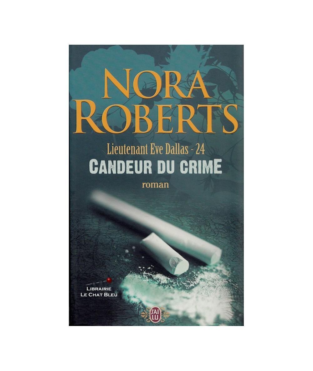 N° 8685 - Lieutenant Eve Dallas T24 : Candeur du crime (Nora Roberts)