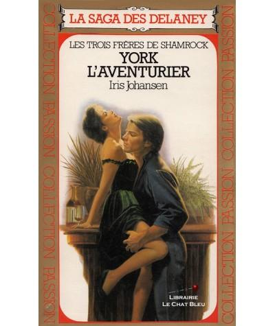 La Saga des Delaney T2 - Les trois frères de Shamrock : York l'aventurier (Iris Johansen)