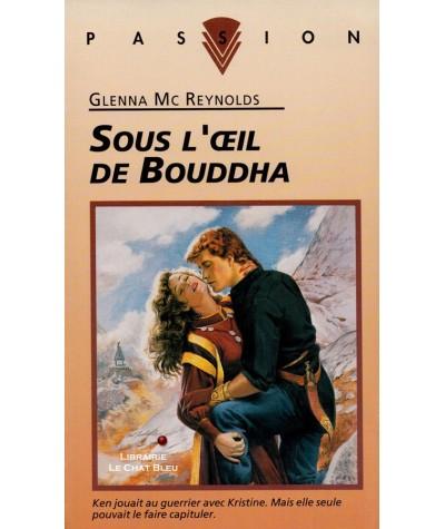 Sous l'oeil de Bouddha (Glenna Mc Reynolds) - Passion N° 387