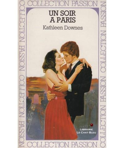 Un soir à Paris (Kathleen Downes) - Passion N° 197