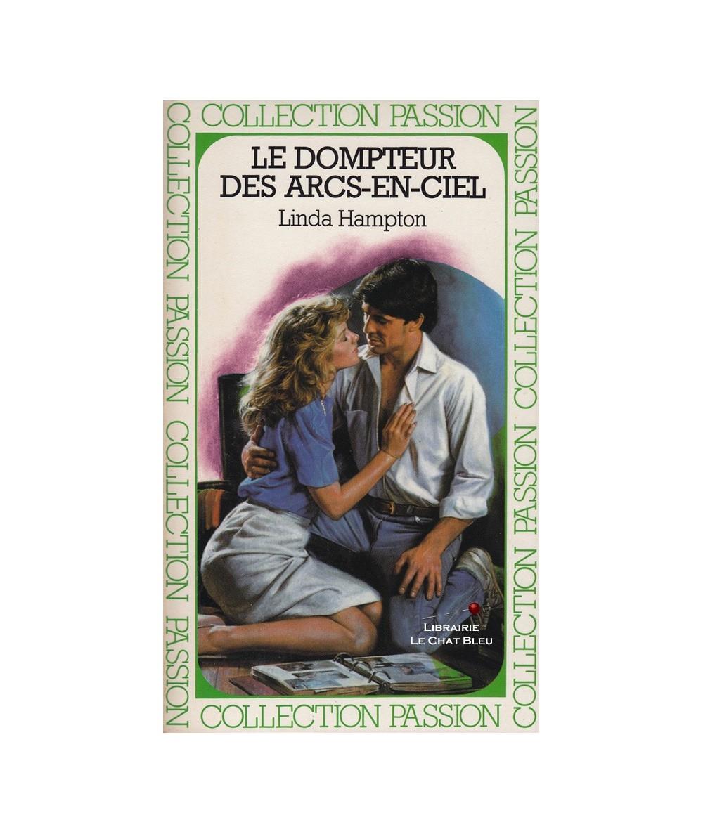 Le dompteur des arcs-en-ciel (Linda Hampton) - Passion N° 202