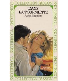 Dans la tourmente (Anne Saunders) - Passion N° HS