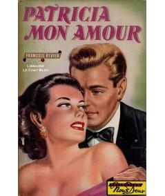 Patricia mon amour (François Rivier) - Roman Nous Deux N° 29