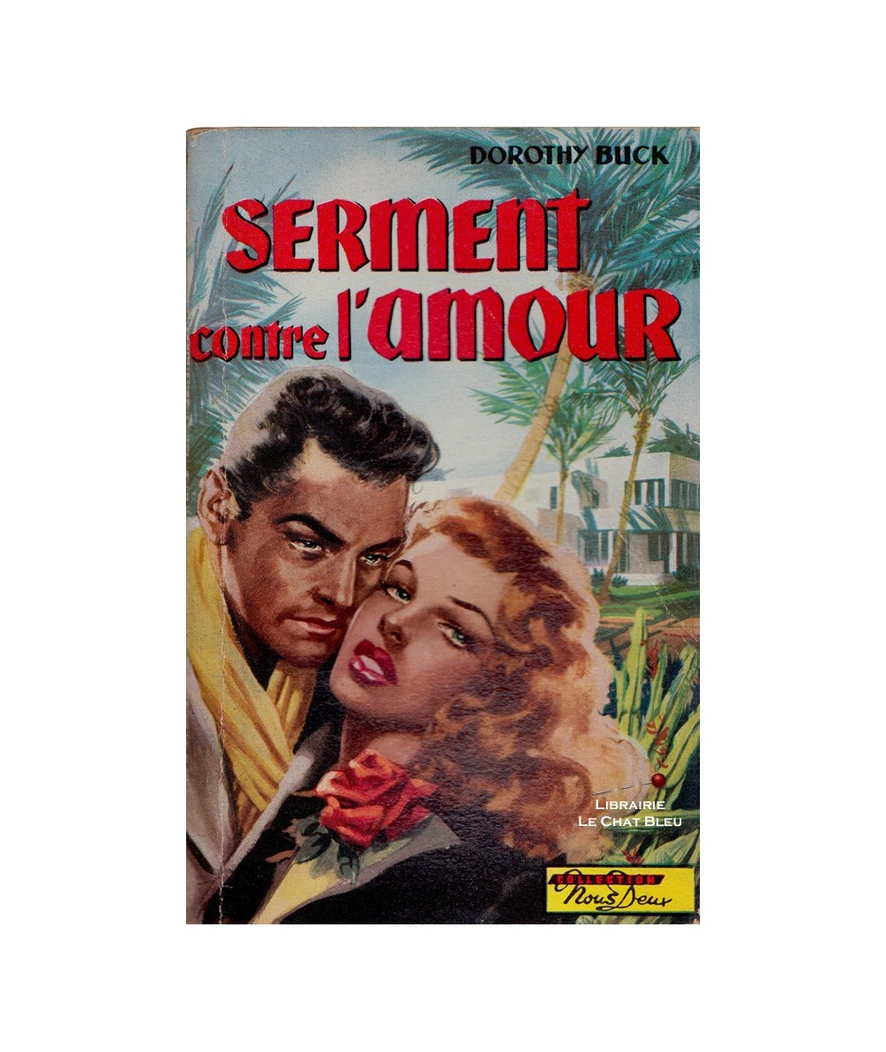 N° 31 - Serment contre l'amour (Dorothy Buck)