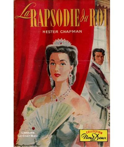 La rapsodie du roi (Hester Chapman) - Roman Nous Deux N° 38