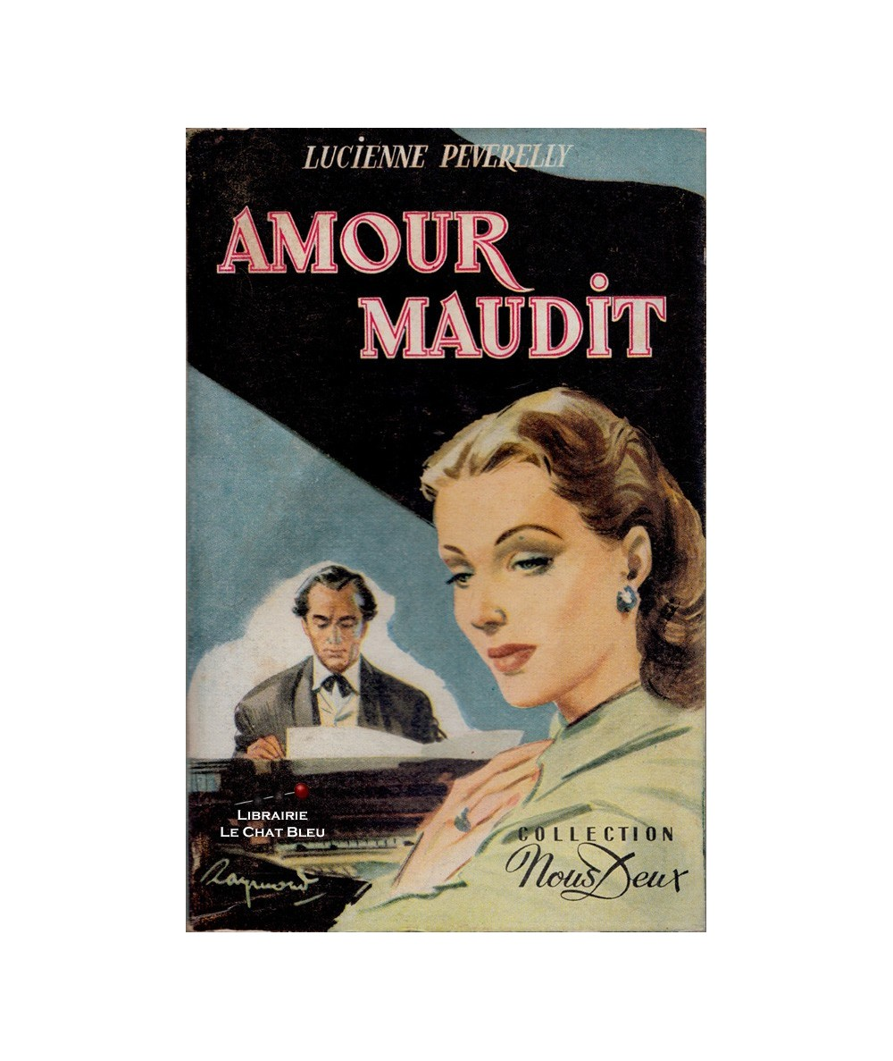 N° 19 - Amour maudit (Lucienne Peverelly)