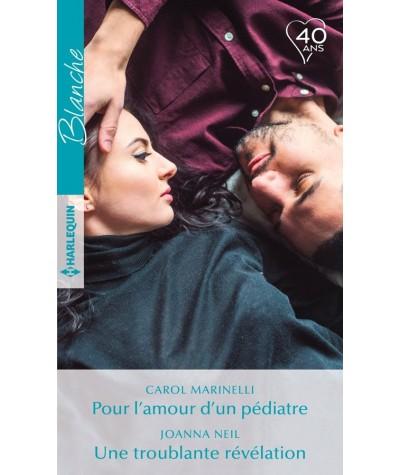 Pour l'amour d'un pédiatre - Une troublante révélation - Harlequin Blanche N° 1369