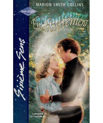 Enchantement (Marion Smith Collins) - Sixième Sens Harlequin N° 146